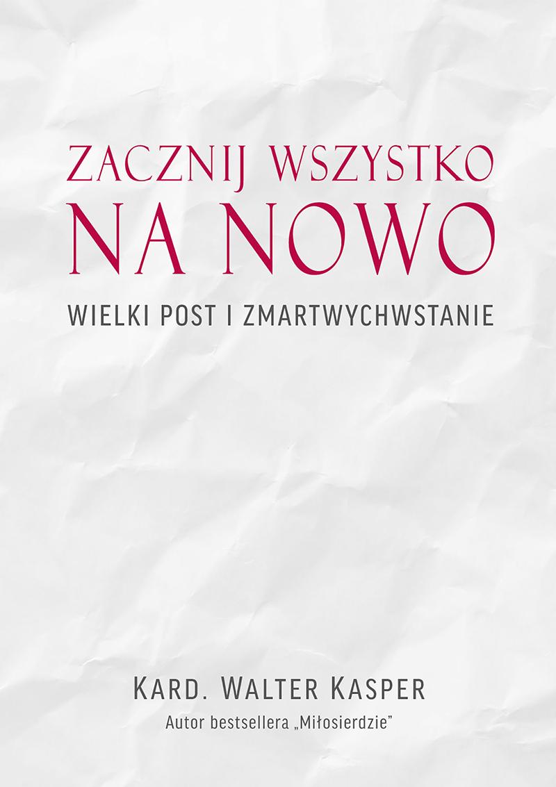 ZACZNIJ_WSZYSTKO-NA-NAOWO_800px